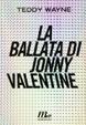 Cover of La ballata di Jonny Valentine