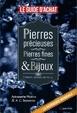 Cover of Le guide d'achat: pierres précieuses, pierres fines & bijoux