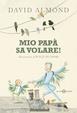 Cover of Mio papà sa volare!