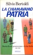 Cover of La chiamavamo Patria
