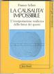 Cover of La causalità impossibile