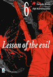 Cover of Lesson of the evil vol. 6