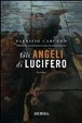 Cover of Gli angeli di Lucifero