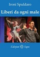 Cover of Liberi da ogni male