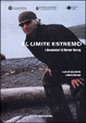 Cover of Al limite estremo: i documentari di Werner Herzog