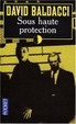 Cover of Sous haute protection