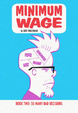 Cover of Minimum Wage, Book Two