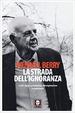 Cover of La strada dell'ignoranza
