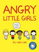 Cover of Angry Little Girls