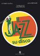 Cover of Il jazz su disco