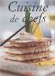 Cover of Cuisine de chefs