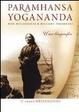 Cover of Paramhansa Yogananda. Una biografia con ricordi e riflessioni personali