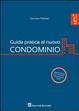 Cover of Guida pratica al nuovo condominio