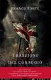 Cover of I bastioni del coraggio