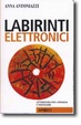 Cover of Labirinti elettronici