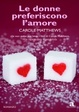 Cover of Le donne preferiscono l'amore