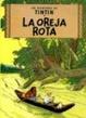 Cover of Las aventuras de Tintín: La oreja rota