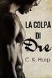 Cover of La colpa di Dre