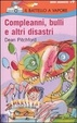 Cover of Compleanni, bulli e altri disastri