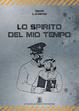 Cover of Lo Spirito del mio Tempo
