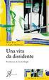 Cover of Una vita da dissidente