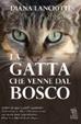 Cover of La gatta che venne dal bosco