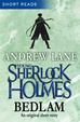 Cover of Young Sherlock Holmes: Bedlam (Short Reads)