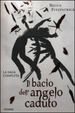 Cover of Il bacio dell'angelo caduto