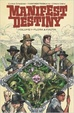 Cover of Manifest Destiny vol. 1