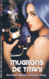 Cover of Mugrons de titani
