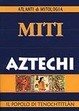 Cover of Miti aztechi