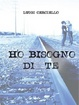 Cover of Ho bisogno di te