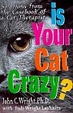 Cover of Is Your Cat Crazy?