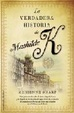 Cover of La verdadera historia de Mathilde K/ The True Memoirs of Little K