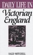 Cover of Daily Life in Victorian England