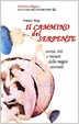Cover of Il cammino del serpente