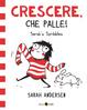 Cover of Crescere, che palle!