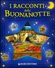 Cover of I racconti della buonanotte