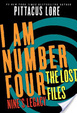 Cover of I Am Number Four: The Lost Files: Nine's Legacy