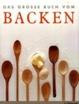 Cover of Das große Buch vom Backen
