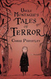 Cover of Uncle Montague's Tales of Terror