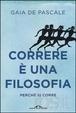 Cover of Correre è una filosofia