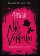 Cover of Io amo un vampiro