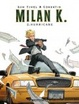 Cover of Milan K., Tome 2
