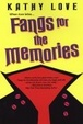 Cover of Fangs For The Memories