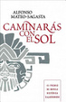 Cover of Caminaras con el sol/ You'll Walk With the Sun