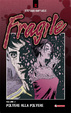 Cover of Fragile - Volume 2