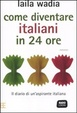 Cover of Come diventare italiani in 24 ore