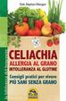 Cover of Celiachia, allergia al grano, intolleranza al glutine