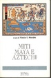 Cover of Miti Maya e Aztechi